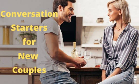 Conversation Starters for New Couples
