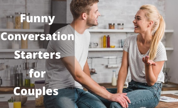 Funny Conversation Starters for Couples