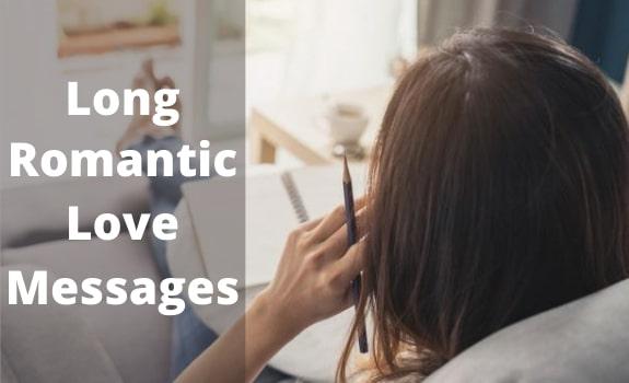 Long Romantic Love Messages