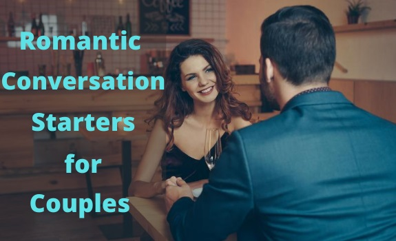 Romantic Conversation Starters for Couples